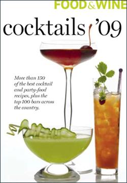 Food & Wine: Cocktails '09