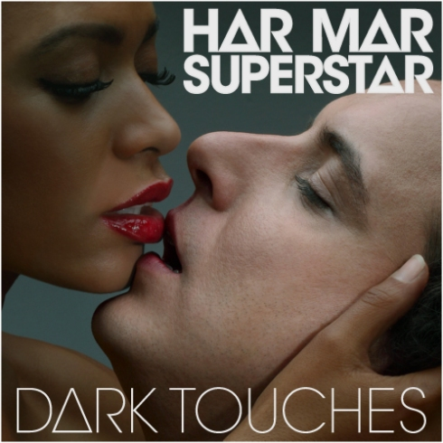 """Har Mar Superstar's """"Dark Touches"""""""