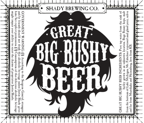 Shady Brewing's Great Big Bushy Beer
