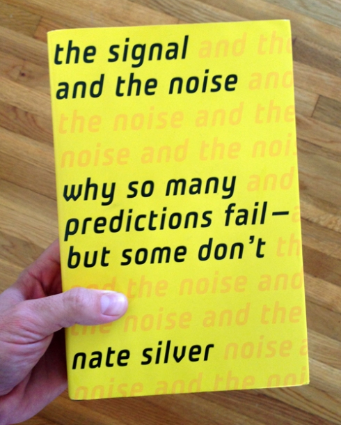 "Nate Silver's ""The Signal and the Noise"""