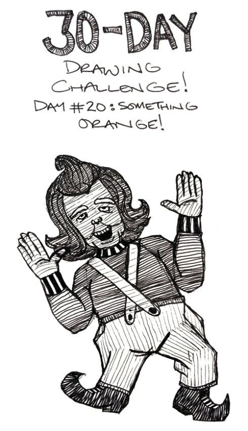 """30-Day Drawing Challenge: Day 20 (""""Something Orange"""")"""
