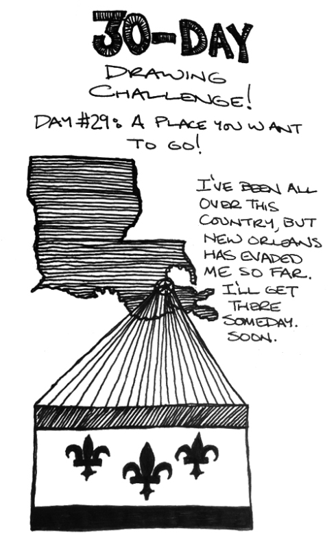 "30-Day Drawing Challenge: Day 29 (""A Place You Want To Go"")"