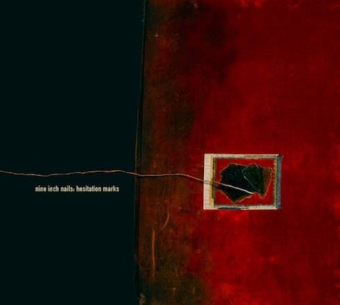 "Nine Inch Nails' ""Hesitation Marks"""