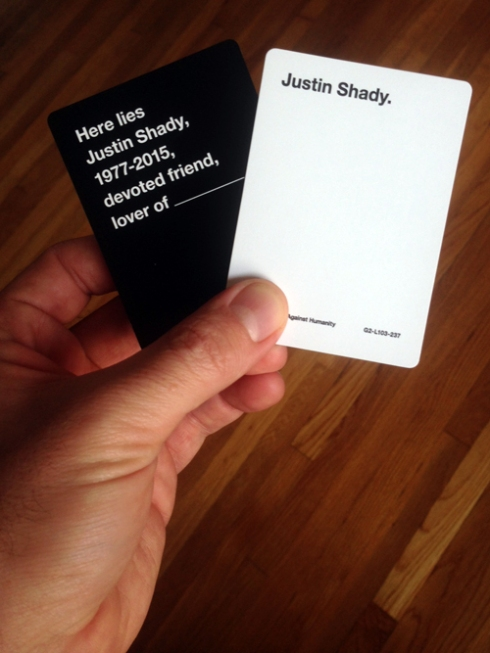 (Justin Shady) Cards Against Humanity!