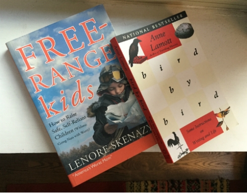 "Lenore Skenazy's ""Free-Range Kids"" and Anne Lamott's ""Bird By Bird."""