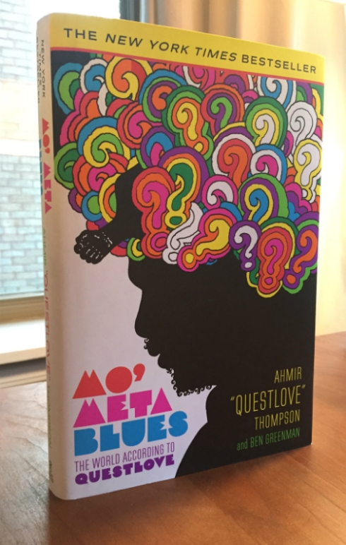 """Mo' Meta Blues: The World According to Questlove"" by Ahmir ""?uestlove"" Thompson and Ben Greenman."