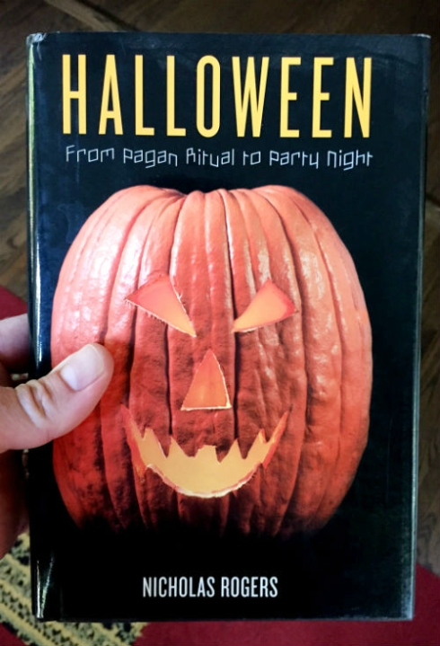 """Halloween: From Pagan Ritual to Party Night"" by Nicholas Rogers."