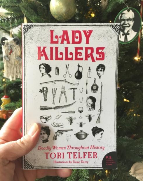 """Lady Killers"" by Tori Telfer."
