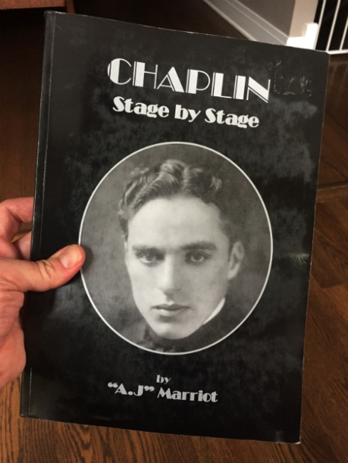 """Chaplin: Stage by Stage"" by A.J. Marriot."