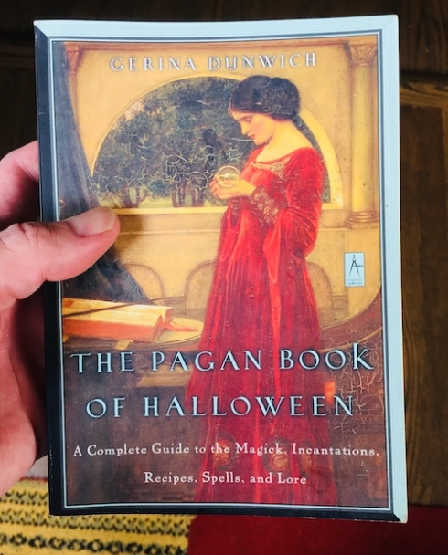 """The Pagan Book of Halloween"" by Gerina Dunwich."