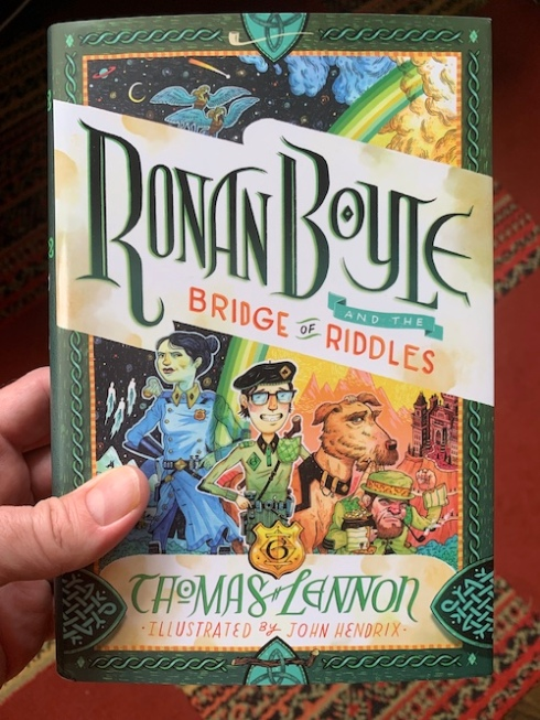 """Ronan Boyle and the Bridge of Riddles"" by Thomas Lennon."