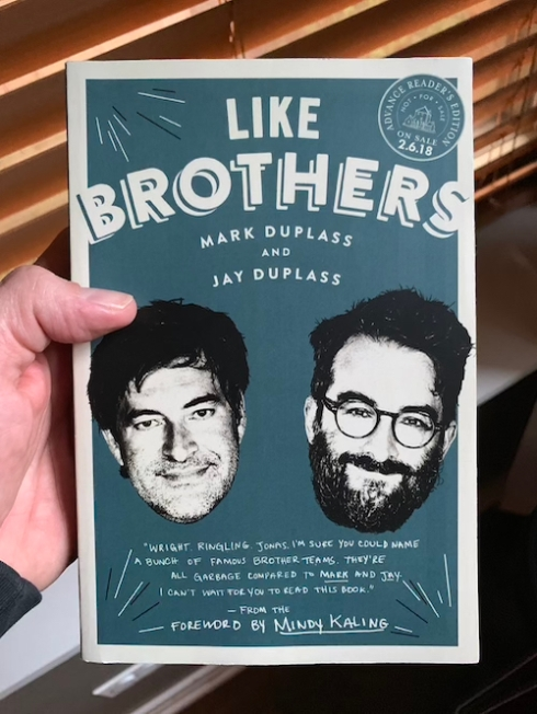 """Like Brothers"" by Mark and Jay Duplass."